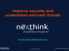 Improve security and understand end-user threats