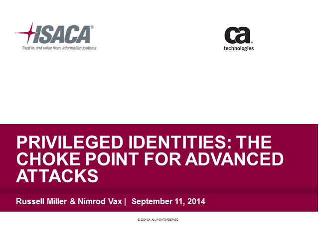 Privileged Identities: The Choke Point for Advanced Attacks