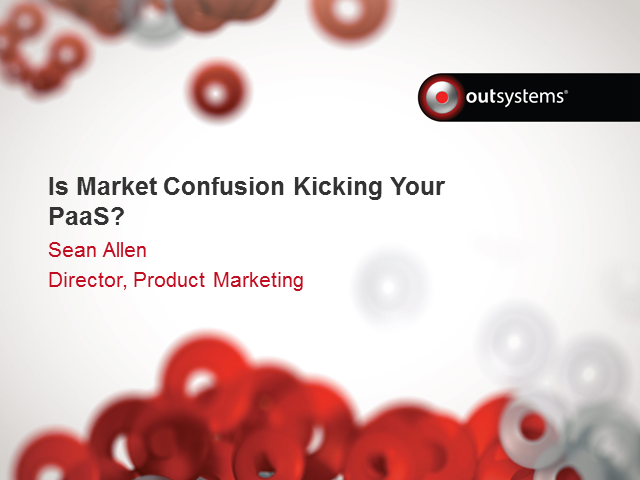 Is Market Confusion Kicking Your PaaS?