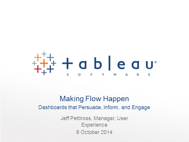 Making Flow Happen: Dashboards that Persuade, Inform and Engage