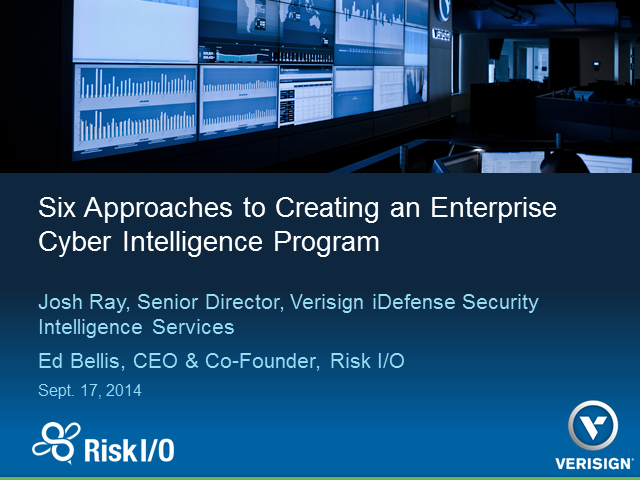 Six Approaches to Creating an Enterprise Cyber Intelligence Program
