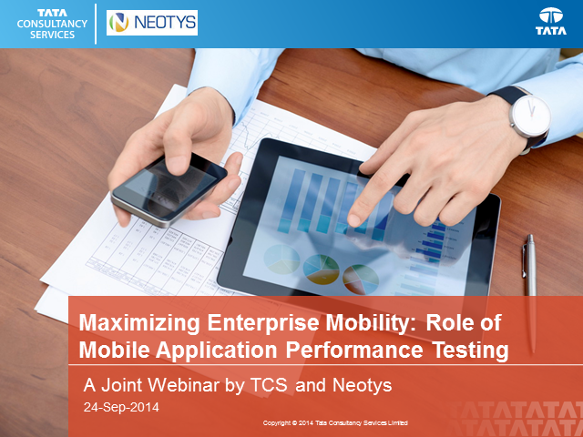 Maximizing enterprise mobility: Role of mobile application performance testing