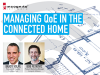 Managing QoE in the Connected Home