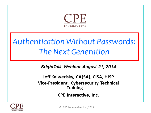 Authentication After Passwords