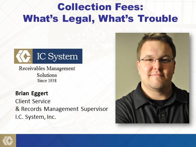Collection Fees.  What's legal, what's trouble.
