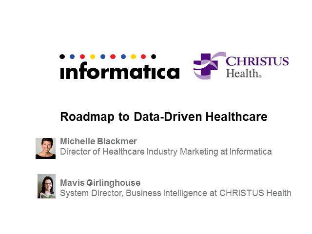 CHRISTUS Health: Putting Information to Work to Take Better Care of Patients