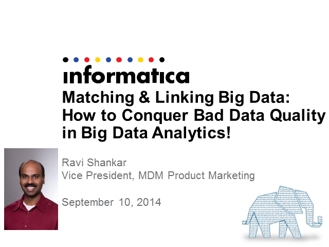 Matching & Linking: How to Conquer Bad Data Quality in Big Data Analytics