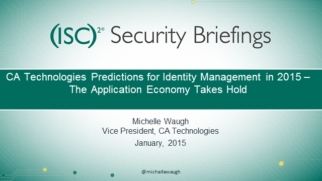 Briefings Part 5: The Business of Identities – Predictions for 2015