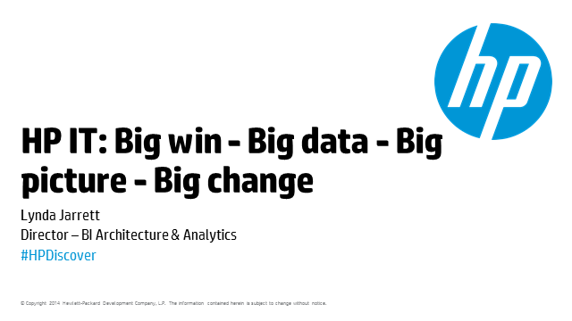 HP IT: Big Win, Big Data, Big Picture, Big Change