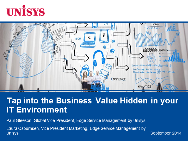 Tap into the Business Value Hidden in your IT Environment