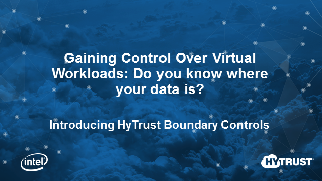 Gaining control over virtual workloads: do you know where your data is?
