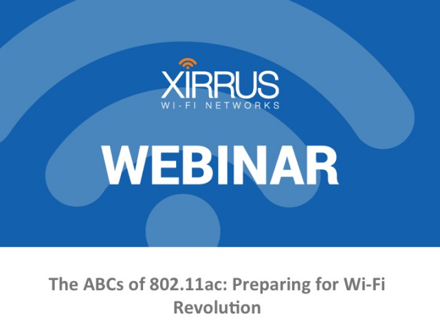 The ABCs of 802.11ac: Preparing for Wi-Fi Revolution