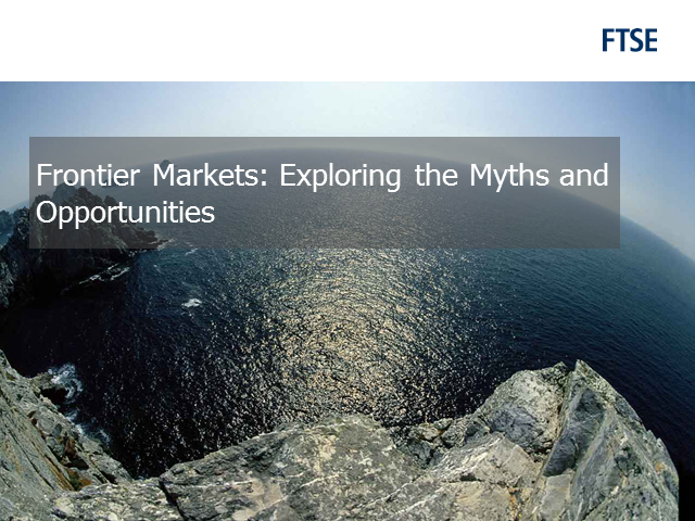 Frontier Markets: Exploring the myths and opportunities