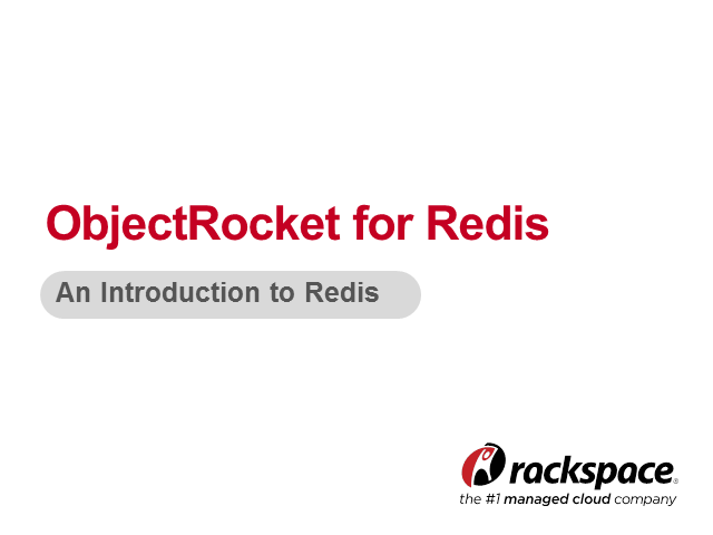 Introducing ObjectRocket for Redis