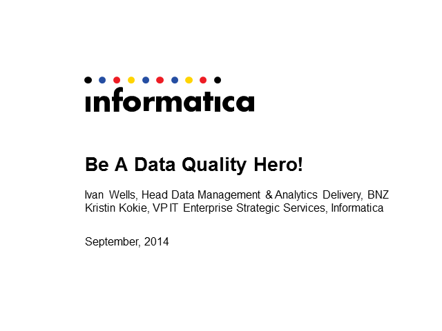 Be A Data Quality Hero: Bank of New Zealand