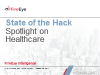 State of the Hack:  Spotlight on Healthcare