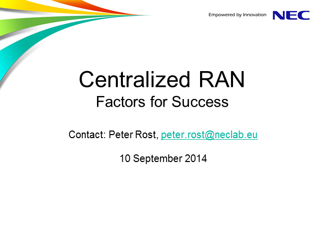 Centralized RAN – Factors for Success