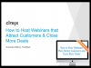 How to Host Webinars That Attract Customers and Close More Deals