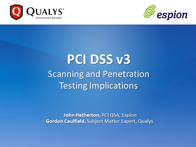 PCI DSS v3: Scanning and Penetration Testing Implications