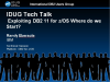 IDUG Tech Talk: Exploiting DB2 11 for z/OS Where do we Start?