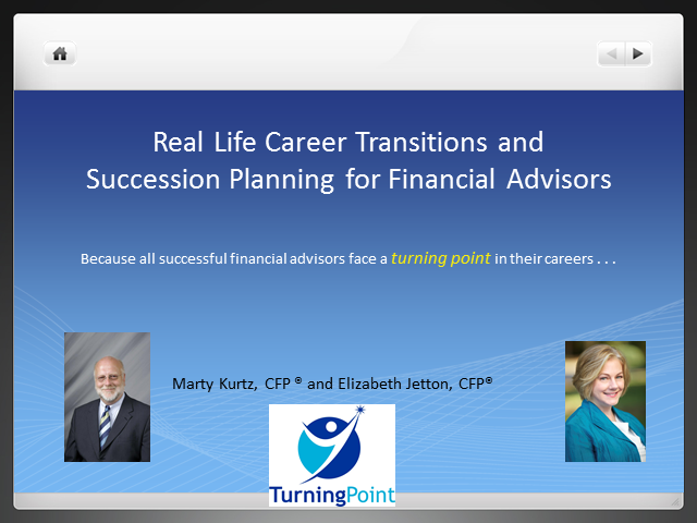 Real Life Career Transitions and Succession Planning for Financial Advisors