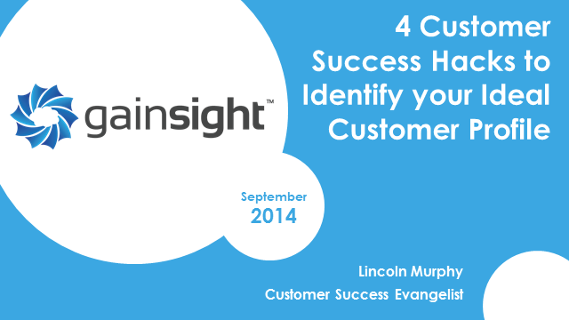 4 Customer Success Hacks to Identify your Ideal Customer Profile
