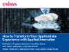 How To Transform Your Applications Experience with Applied Innovation