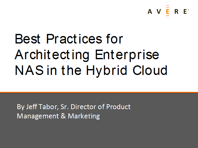 Best Practices for Architecting Enterprise NAS in the Hybrid Cloud