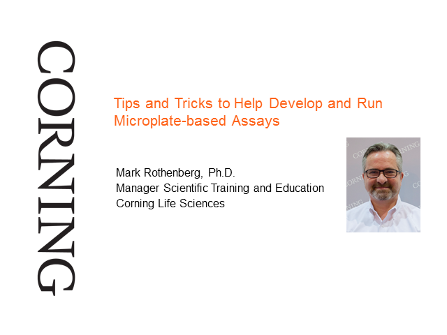 Tips and Tricks to Help Develop and Run Microplate-based Assays