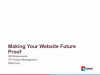 Future Proofing Web Engagement Management Systems