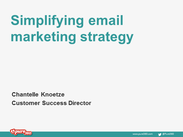 Simplifying email strategy - Are there cracks in your strategy foundation?