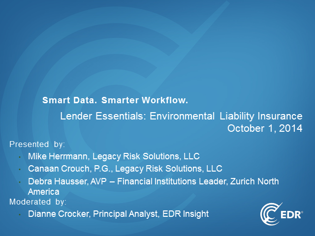 Lender Essentials: Environmental Liability Insurance