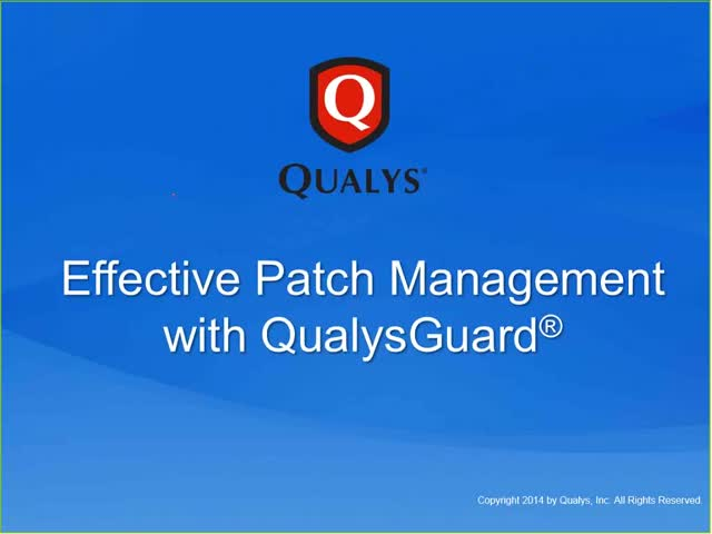 Effective Vulnerability Patch Management with Qualys