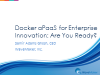 Docker aPaaS for Enterprise Innovation: Are You Ready?