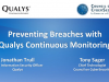 Preventing Breaches with Qualys Continuous Monitoring