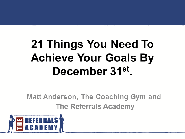 21 Things You Need to Achieve Your Goals by December 31st