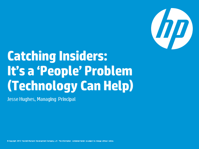 Catching Insiders: It's a 'People' Problem (Technology Can Help)
