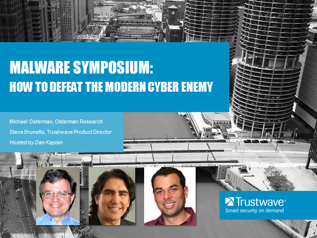 Malware Symposium: How to Defeat the Modern Cyber Enemy