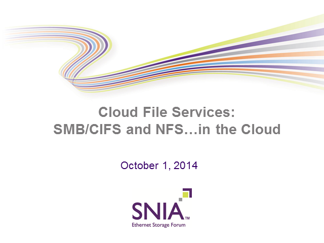 Cloud File Services: SMB/CIFS and NFS…in the Cloud
