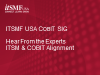 itSMF USA COBIT SIG - Hear from the Experts - ITSM and COBIT Alignment