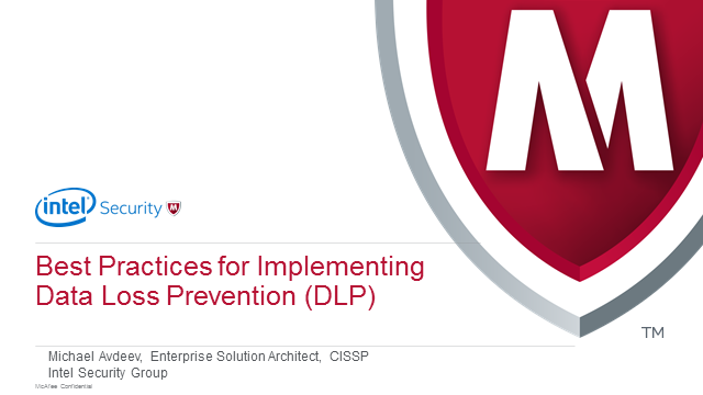 Best Practices for Implementing Data Loss Prevention (DLP)