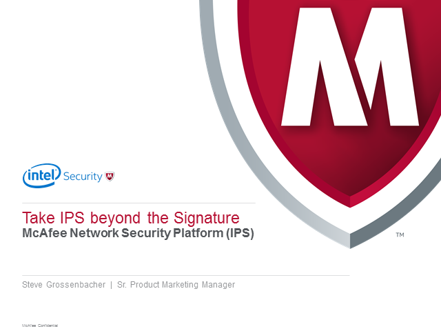 Take IPS Beyond The Signature