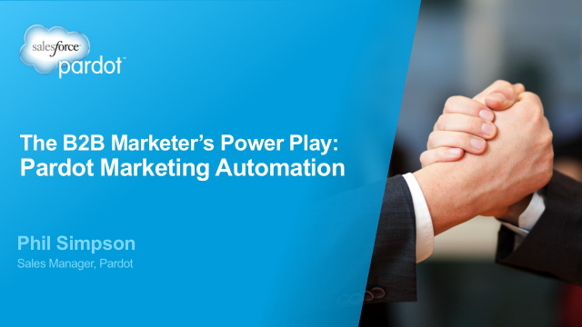 The B2B Marketer's Power Play: Pardot Marketing Automation