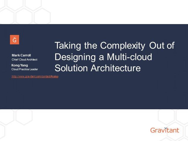 Taking the Complexity Out of Designing a Multi-cloud Solution Architecture