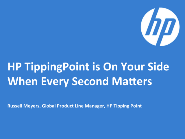 HP TippingPoint is On Your Side When Every Second Matters