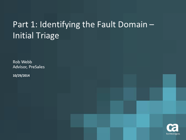 Initial Triage – Identifying the Fault Domain