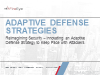 Reimagining Security – Adaptive Defense Strategy to Keep Pace with Attackers