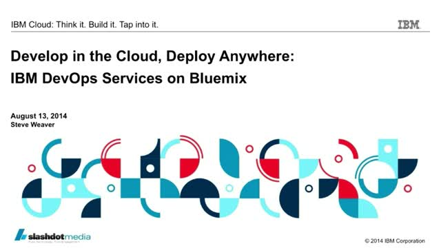Develop in the Cloud, Deploy Anywhere