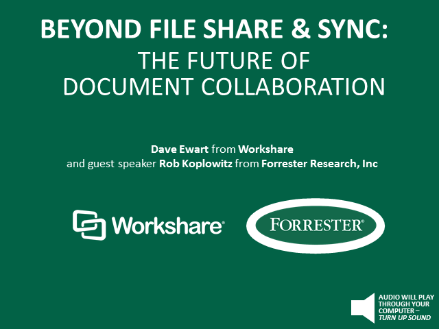 Beyond File Share & Sync: The Future of Document Collaboration