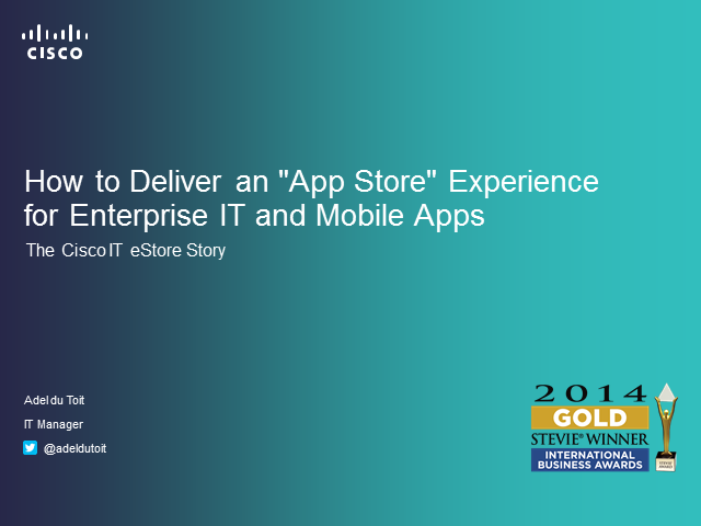 "How to Deliver an ""App Store"" Experience for Enterprise IT and Mobile Apps"